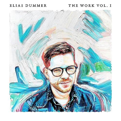 Elias Dummer - The Work - Vol. I 2019