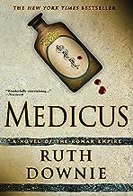 Medicus: A Novel of the Roman Empire (The Medicus Series Book 1)