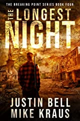 The Longest Night: The Breaking Point Book 4: (A Post-Apocalyptic EMP Survival Thriller) Kindle Edition