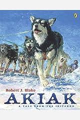 Akiak: A Tale From the Iditarod Paperback