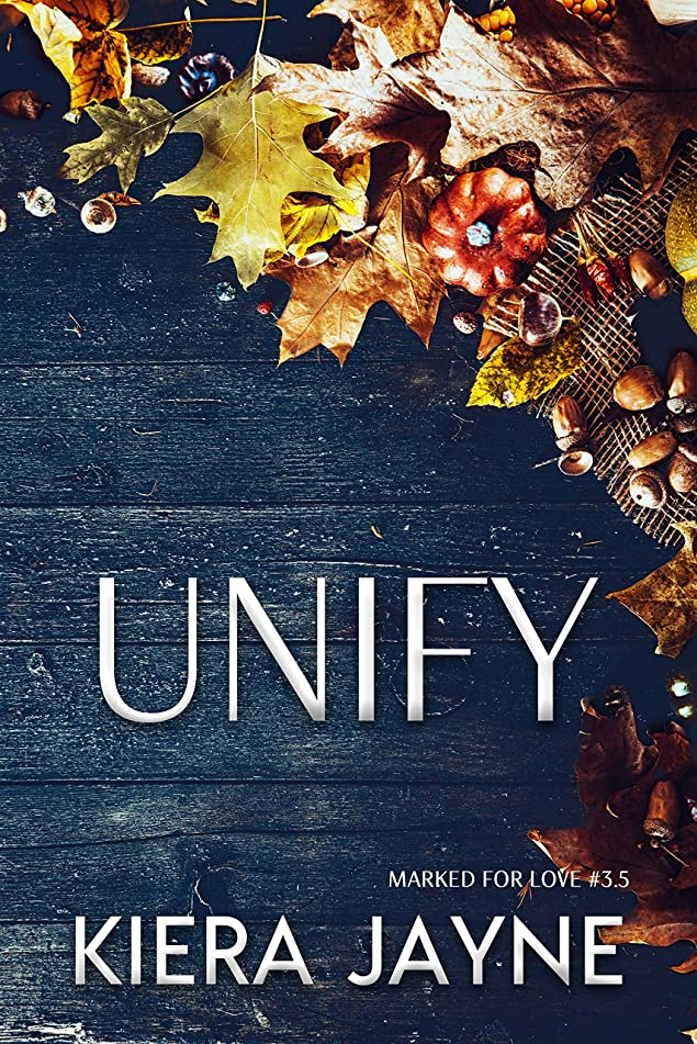 不幸対処寝室Unify : A Marked For Love Thanksgiving (English Edition)