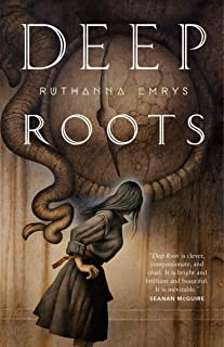 Deep Roots (The Innsmouth Legacy Book 2)