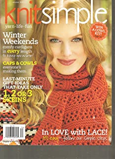 Knit Simple Magazine (Last minute gift ideas that only take 1,2, or 3 skeins, Winter 2011)