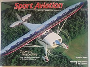 EAA Sport Aviation, April 2000 - Clipwing Perspective: From the Magnificent Seven to the Aviat 110 Special/ Buyer Be Aware: How to Protect Yourself and Have a Happy Homebuilding Experience/ Avionics