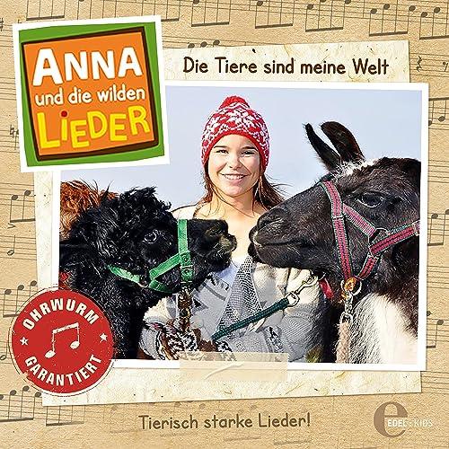 Das Liederalbum 1 Die Tiere Sind Meine Welt Von Anna Und Die Wilden Lieder Bei Amazon Music Amazon De