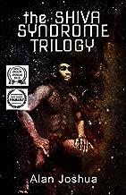The SHIVA Syndrome Trilogy: (The Mind of Stefan Dürr, The Cosmic Ape, The Interdimensional Nexus)