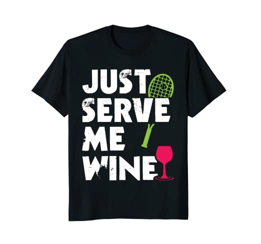 184455435 Amazon.com: Just Serve Me Wine Funny Tennis T-Shirt for Women: Clothing