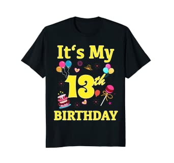 Amazon Its My 13th Birthday Tshirt Birthday Party Gift Clothing