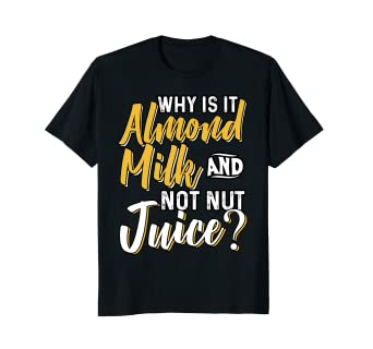 amazon com almond milk or nut juice funny gift box tshirt kit clothing