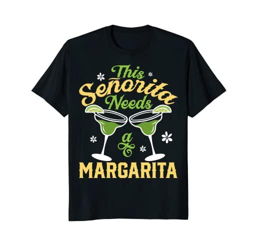4a9d38a6787 Image Unavailable. Image not available for. Color: This Senorita Needs a Margarita  T shirt ...
