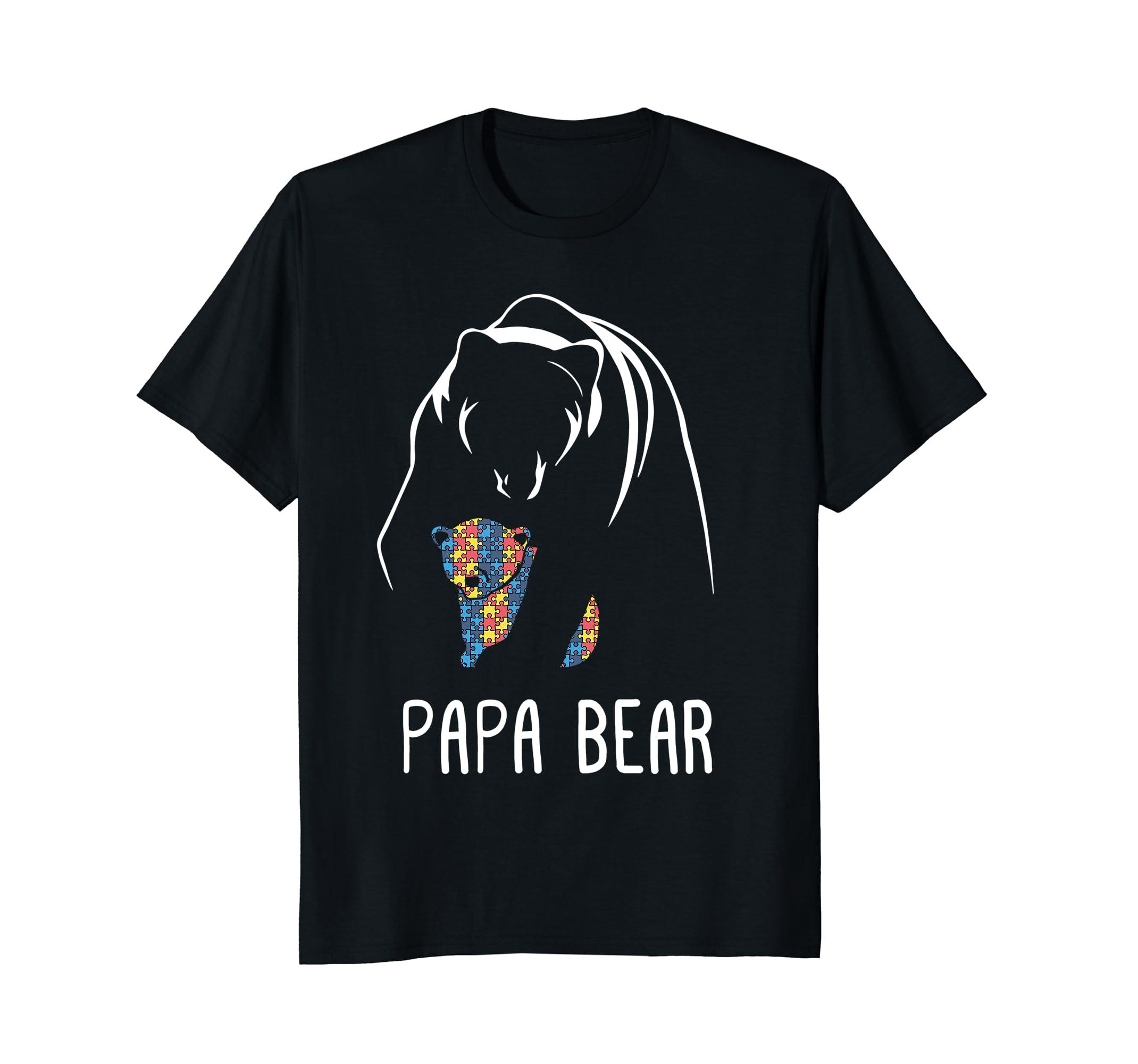 abbc69d2 Autism Papa Bear – Autism Awareness Shirt-ah my shirt one gift ...