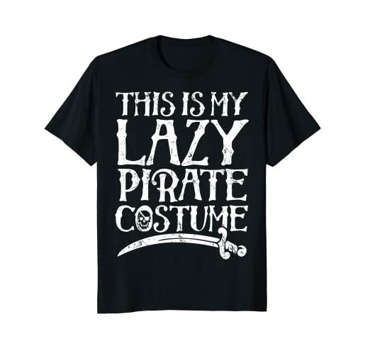 this is my lazy pirate costume t shirt funny halloween tees