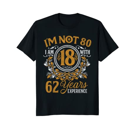 Image Unavailable Not Available For Color 80th Birthday Gift T Shirt