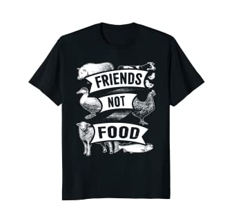146ccb324 Image Unavailable. Image not available for. Color: Friends Not Food T-Shirt  Funny Vegetarian Vegan Apparel