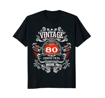 Image Unavailable Not Available For Color Vintage 80th Birthday 1938 80 Years Old Gift T Shirt