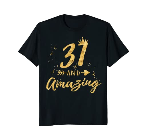 31st Birthday Shirt For Women