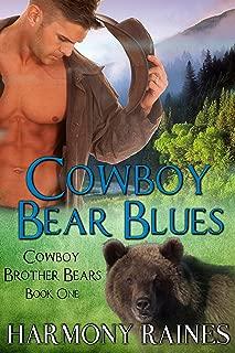 Cowboy Bear Blues (Cowboy Brother Bears Book 1)