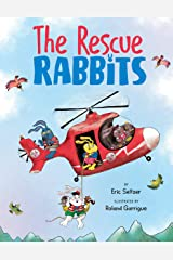 The Rescue Rabbits Kindle Edition
