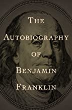 The Autobiography of Benjamin Franklin (Dover Thrift Editions) (English Edition)