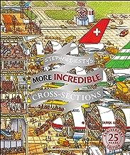 Stephen Biesty's More Incredible Cross-sections (Stephen Biesty Cross Sections)