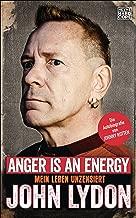 Anger is an Energy: Mein Leben unzensiert. Die Autobiografie von Johnny Rotten (German Edition)