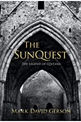 The SunQuest (The Legend of Q'ntana Book 3) Kindle Edition