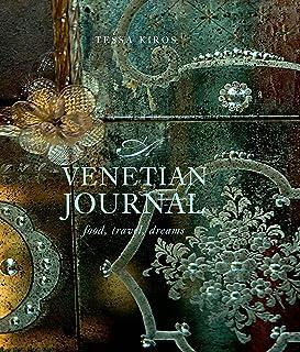 A Venetian Journal: Food, Travel, Dreams