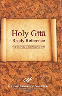 Holy Gita Ready Reference/A compendium of questions and answers with an alphabetical index of the padas and Gita Astottarasat Namavali