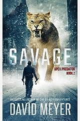 Savage (Apex Predator Book 2) Kindle Edition