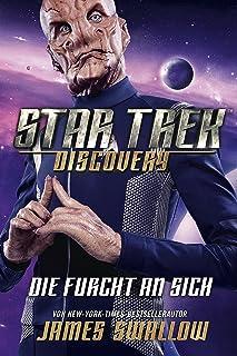 Star Trek - Discovery 3: Die Furcht an sich: Roman zur TV-Serie (German Edition)