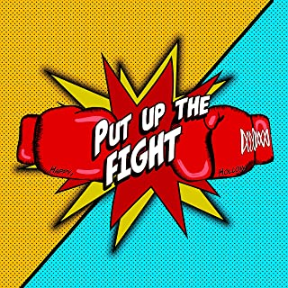 Put Up the Fight