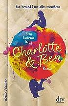 Charlotte & Ben: Ein Freund kann alles verändern (Reihe Hanser) (German Edition)