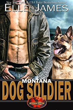 Montana Dog Soldier (Brotherhood Protectors Book 6)