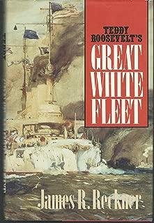 the great white fleet 1907