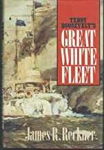 Teddy Roosevelt's Great White Fleet