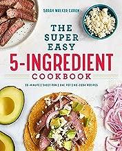 The Super Easy 5-Ingredient Cookbook