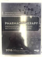 2016 Pharmacotherapy Preparatory Review and Recertification Course