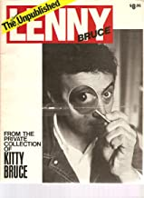 The Almost Unpublished Lenny Bruce: From the Private Collection of Kitty Bruce