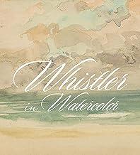 Whistler in Watercolor: Lovely Little Games