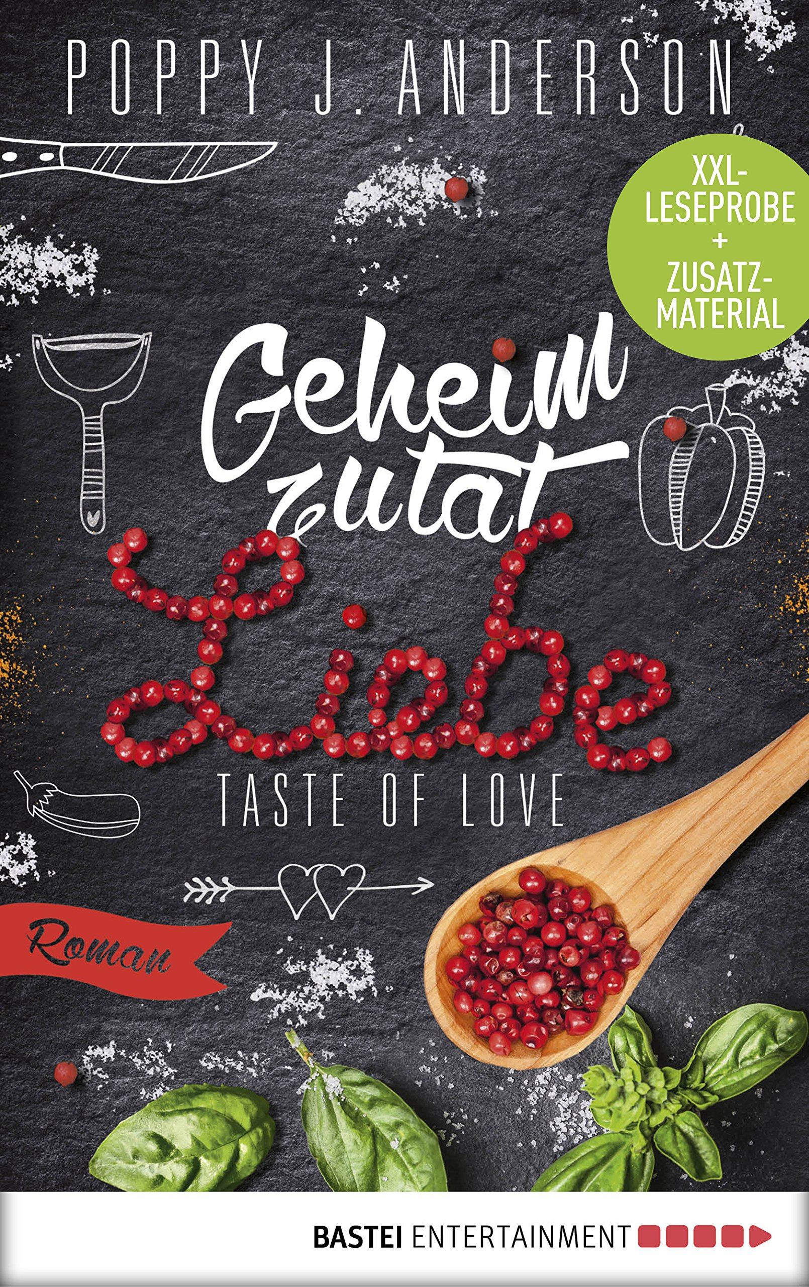 XXL-Leseprobe: Taste of Love - Geheimzutat Liebe: Roman (Die Köche von Boston 1) (German Edition)