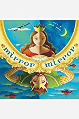 Mirror Mirror: A Book of Reverso Poems Kindle Edition