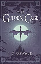 The Golden Cage: The Ballad of Sir Benfro Book Three (The Ballad of Sir Benfro Series 3)