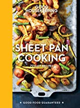 Good Housekeeping Sheet Pan Cooking: 70 Easy Recipes (Good Food Guaranteed Book 13)
