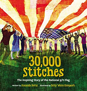 30,000 Stitches: The Inspiring Story of the National 9 11 Flag