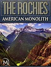 The Rockies: American Monolith