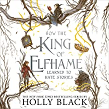 How the King of Elfhame Learned to Hate Stories: The Folk of the Air