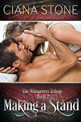 Making a Stand (The Whisperers Book 2) Kindle Edition