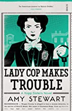 Lady Cop Makes Trouble (Kopp sisters Book 2)