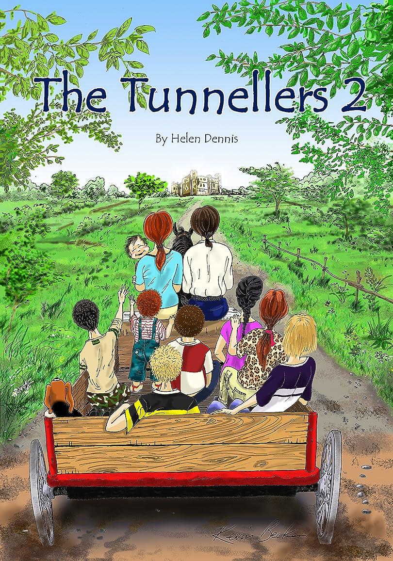 労働者アドバイス精通したThe Tunnellers 2 (English Edition)