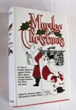 MURDER FOR CHRISTMAS: Back for Christmas; Mr Big; The Adventure of the Blue Carbuncle; The Adventure of the Christmas Pudding; Dancing Dan's Christmas; Cambric Tea; Death on Christmas Eve; A Christmas Tragedy; Silent Night; The Stolen Christmas Box